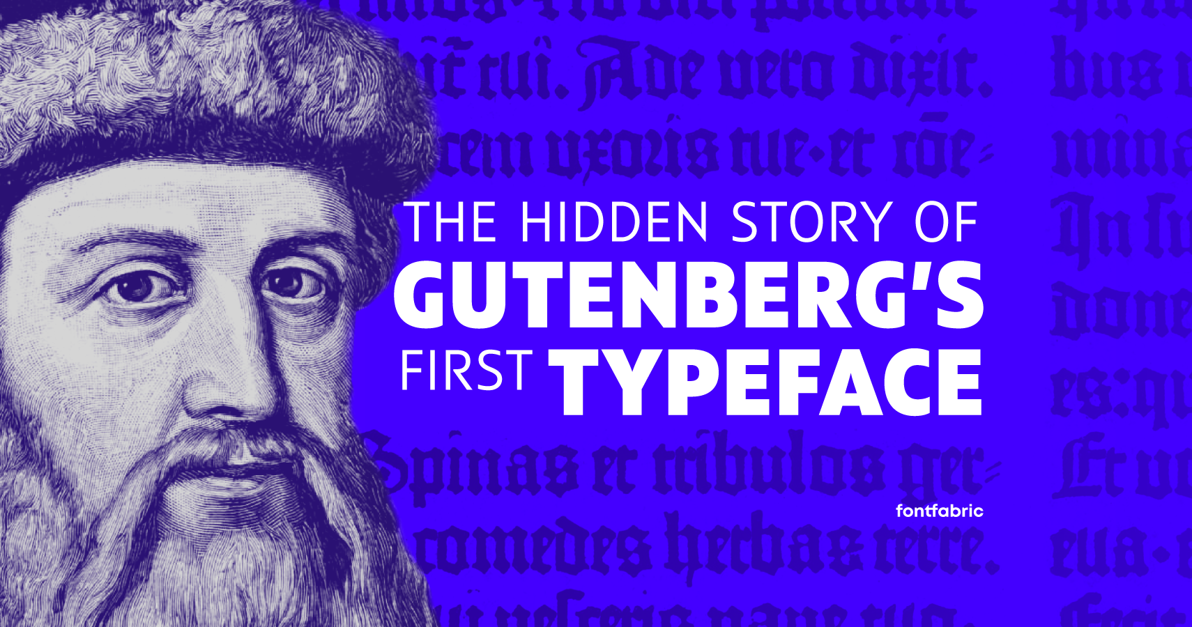 The Hidden Story of Gutenberg's First Typeface and Bible Typography